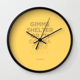 I'm Gonna Fade Away Wall Clock