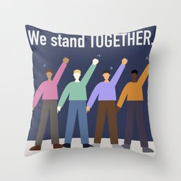 we stand together Throw Pillow