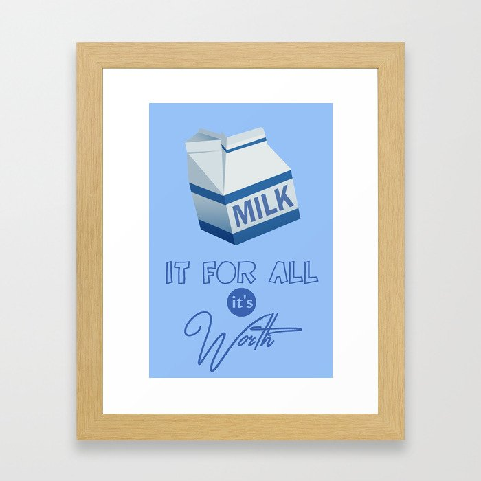 Milk It Framed Art Print