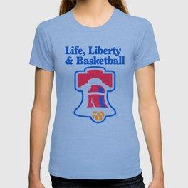 Life, Liberty & Basketball T-shirt