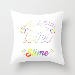 Just a girl who loves squishies and slime Throw Pillow