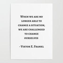 Stoic Wisdom Quotes - Viktor Frankl Poster