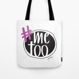 Me Too Tote Bag