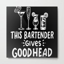 Funny Bartender Shirt Gift Motif Metal Print