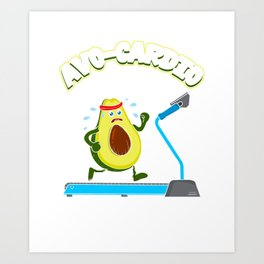 Cute & Funny Avo-Cardio Avocado Exercise Art Print