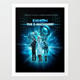 The Z-Machinery - Poster Art Print