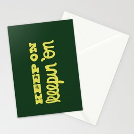 Keep On Keepin On Stationery Cards