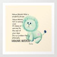 hakuna Art Prints featuring Hakuna Matata by Veronica Ventress