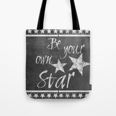 Be your own star chalkboard Typography Tote Bag