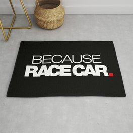 BECAUSE RACE CAR v2 HQvector Rug