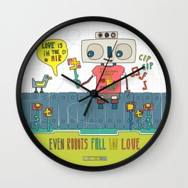 Even robots fall in love Wall Clock
