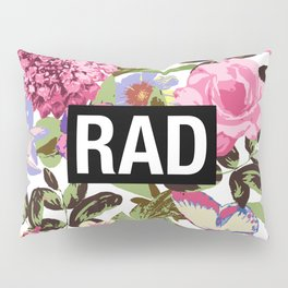 RAD Pillow Sham