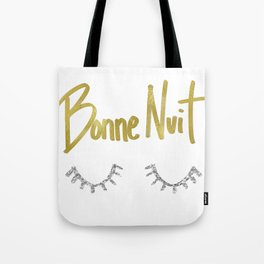 Bonne Nuit Tote Bag