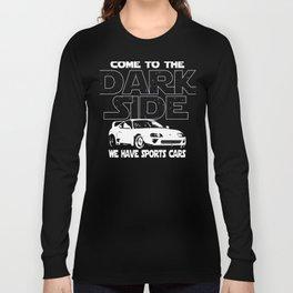 Sports Car Lover Dark Side Funny Gift Long Sleeve T-shirt