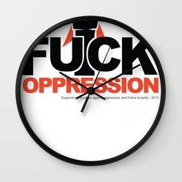 Fuck Oppression Wall Clock