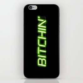 Bitchin' Neon Sign iPhone Skin