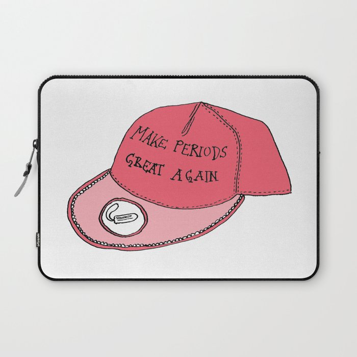Make Periods Great Again Laptop Sleeve
