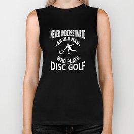 Never Underestimate An Old Man That Plays Disc Golf Biker Tank