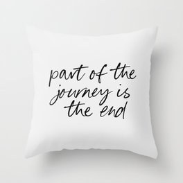 Part of the Journey v3 | Quotes Throw Pillow