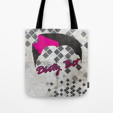 Dirty Bit Tote Bag