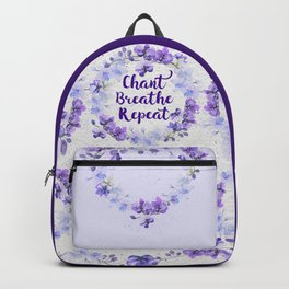 Chant, Breathe, Repeat Backpack