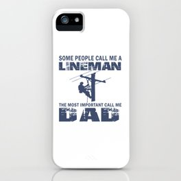 Lineman Dad iPhone Case