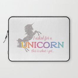 I asked for a Unicorn... Laptop Sleeve