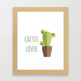 Poster: Cactus Lover Framed Art Print