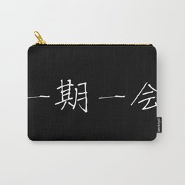 One Life, One Chance (Ichigo Ichi-e) Carry-All Pouch
