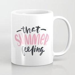 That summer feeling. Bright colored lettering. Coffee Mug
