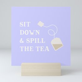 Spill the Tea in Periwinkle Mini Art Print