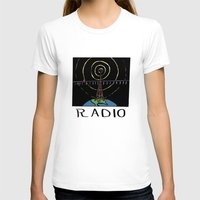 radio T-shirts featuring Radio by Ken Coleman