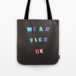 Wear Figs OK Tote Bag
