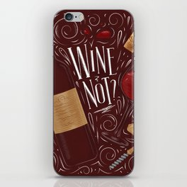Wine not red iPhone Skin