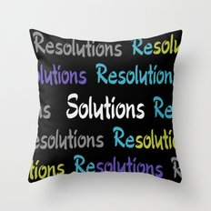 Resolutions becomes Solutions Throw Pillow