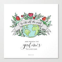 Go And Preach Canvas Print