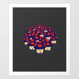 We are the Champignons Art Print