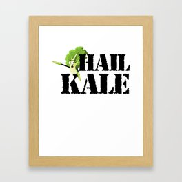 Hail Kale Kale Art for Vegans Vegetarians on Diet Light Framed Art Print