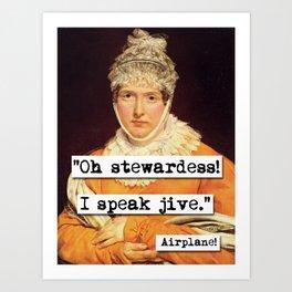 Airplane Oh Stewardess I Speak Jive Art Print