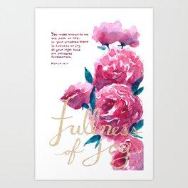 Roses - Fullness of Joy Psalm 16:11 Art Print