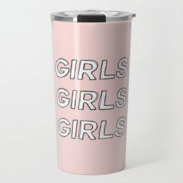 Girls girls girls typography - Girls Gang Prints Travel Mug