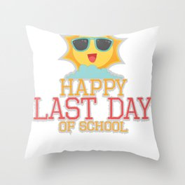 School Happy Last Day of School Throw Pillow