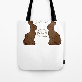 My Butt Hurts - What - Funny Easter Bunny T-Shirt Tote Bag