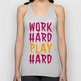 Work Hard, Play Hard Unisex Tank Top