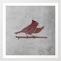 the bird is the f-word Art Print