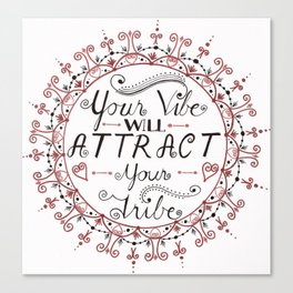 'Your Vibe Will Attract Your Tribe' Quote Mandala Red Canvas Print