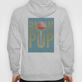 BLOW POP Hoody