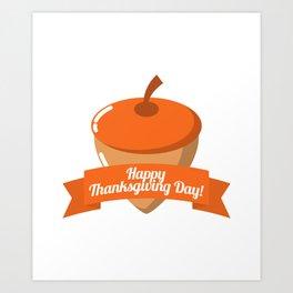 Happy Thanksgiving Day Chestnut Design Art Print
