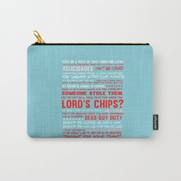 Nacho libre quotes.. the lord's chips Carry-All Pouch