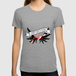 """""""I Don't Give A Flying Frick"""" T-shirt"""